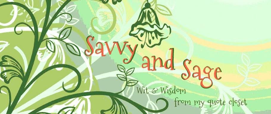 Savvy and Sage