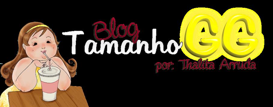 Tamanho GG Blog