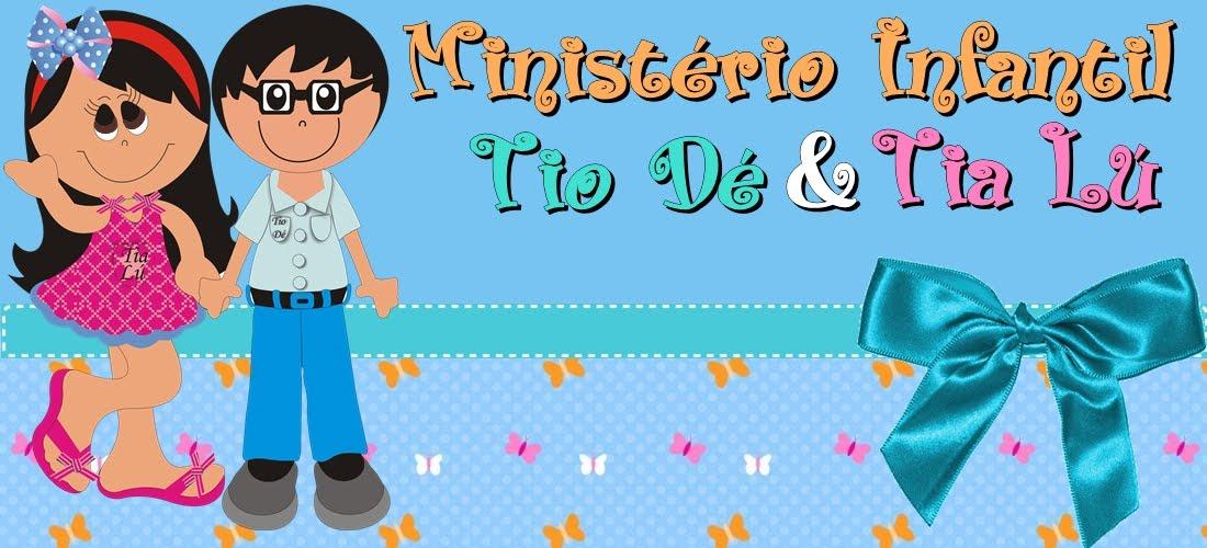 Tio Dé e Tia Lú - Ministério Infantil