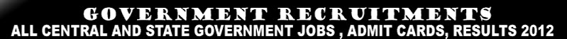 New Indian Recruitments / Employment News / Sarkari Naukari / State govt jobs /  10th 12th