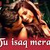 Tu Isaq Mera Lyrics - Hate Story 3 | Meet Bros, Neha Kakkar