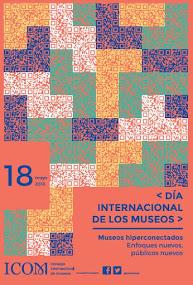 Día Internacional de los Museos 18 Mayo 2o18