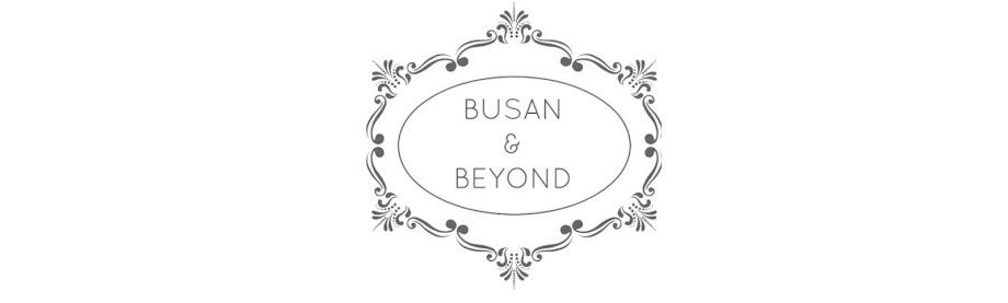 Busan & Beyond