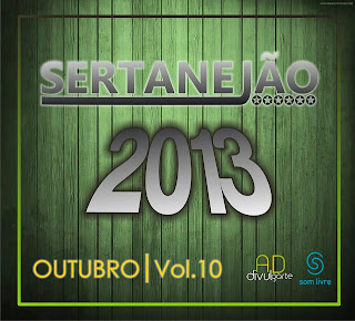 CD+Sertanej%C3%A3o+Outubro+2013+Volume+10 Sertanejão Vol.10   Outubro 2013