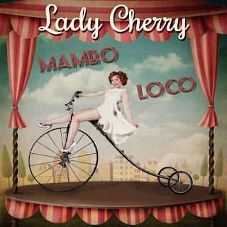Lady Cherry - Mambo Loco