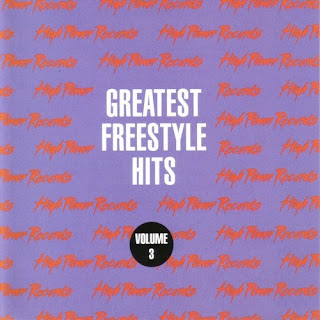 High Power Records - Greatest Freestyle Hits Vol. 3   High+Power+Records+-+Greatest+Freestyle+Hits+Vol.+3