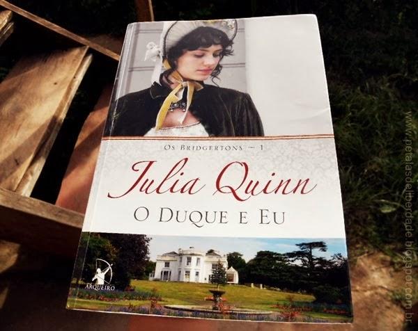 O Duque e Eu - Julia Quinn, Editora Arqueiro, romance, livro, sinopse, capa