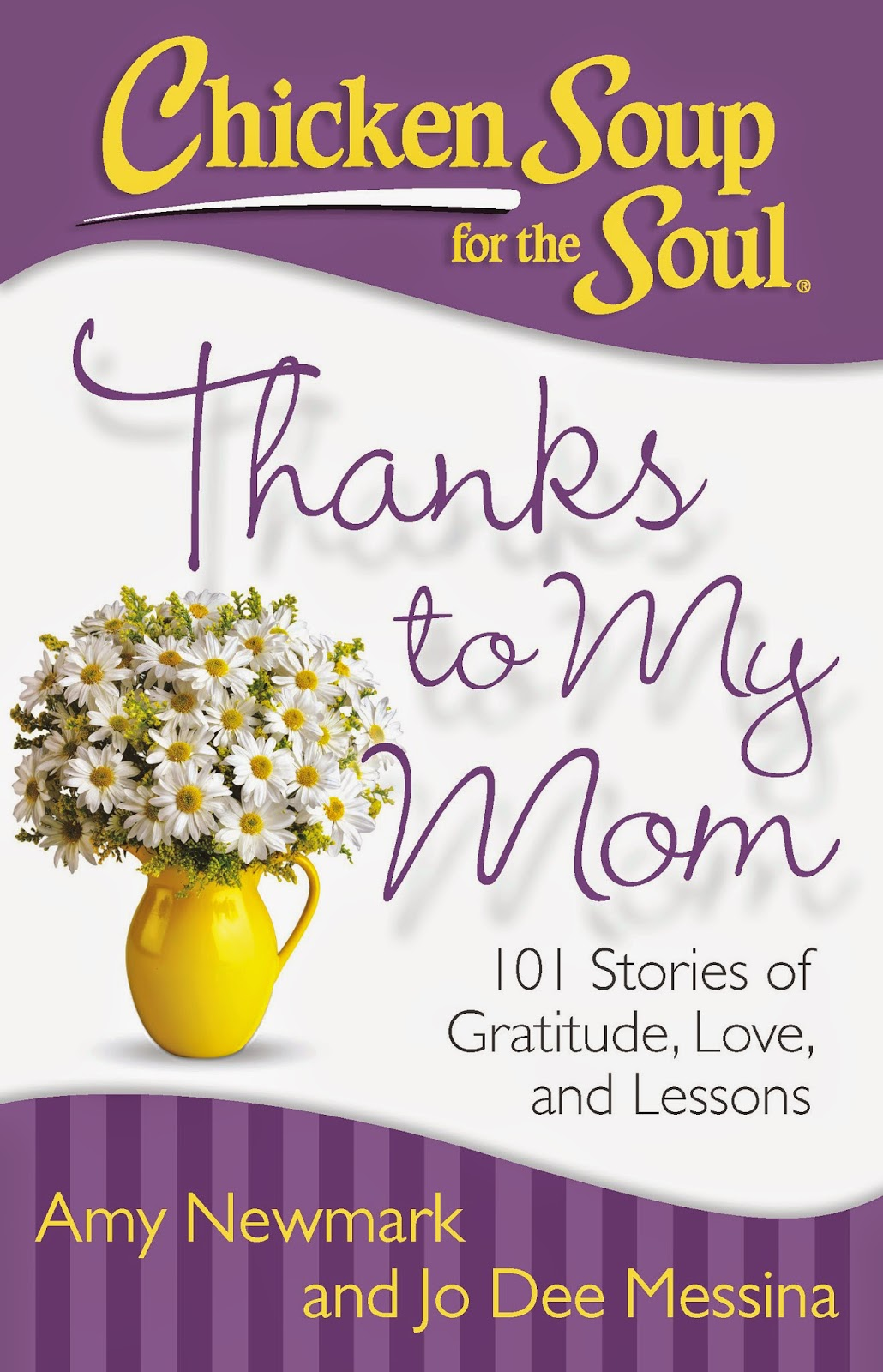 Chicken Soup for the Soul: Thanks to My Mom by Jo Dee Messina