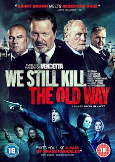 We Still Kill the Old Way (2014) – มาเฟียขย้ำนักเลง [พากย์ไทย]