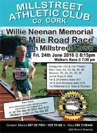 5 mile race in Millstreet in NW Cork...Fri 24th June