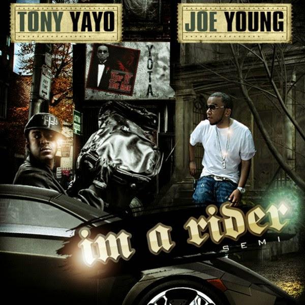 Joe Young & Tony Yayo - I'm A Rider Cover