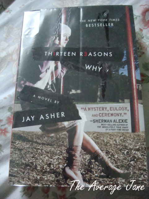 The Average Jane: Jay Asher's Thirteen Reasons Why