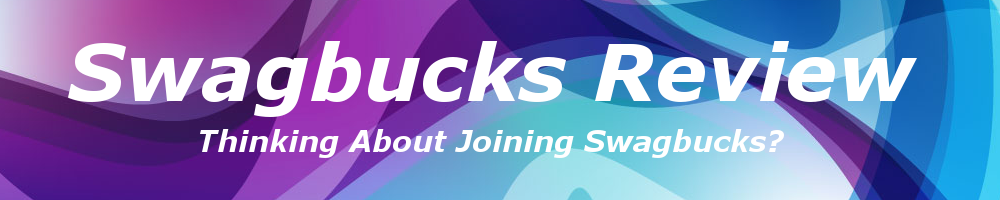 Swagbucks Review: Thinking About Joining Swagbucks?