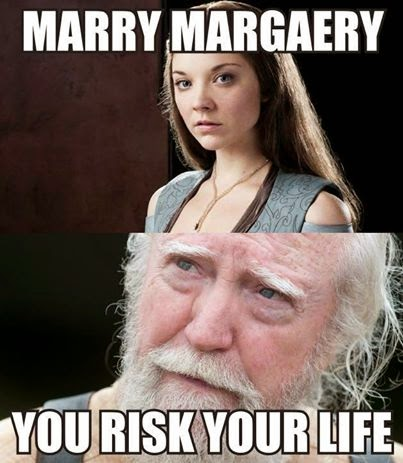 #GameOfThrones Marry Margaery Risk Your Like Meme :P