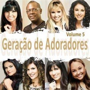 Geração de Adoradores – Volume 5 2011