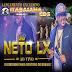 Neto LX - CD Ao Vivo em Salvador - Promocional Oficial Outubro - 2014