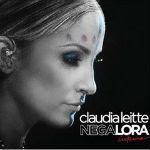 Claudia Leitte – Negalora: Intimo 2012