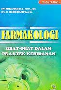 ajibayustore Judul Buku : Farmakologi - Obat-Obat Dalam Praktek Kebidanan Pengarang : Dwi Fitrianingsih, S. Farm., Apt   Penerbit : Nuha medika