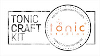 Tonic Studios Craft Kit :D