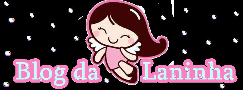 Blog da Laninha