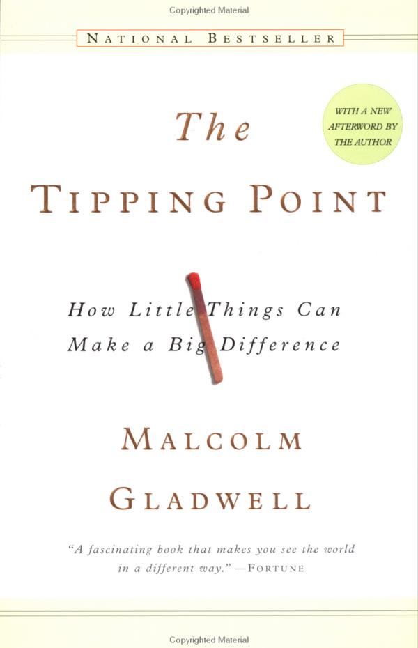 The Tipping Point Malcom Gladwell