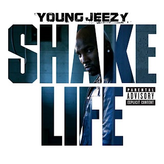 Young Jeezy - Shake Life Lyrics