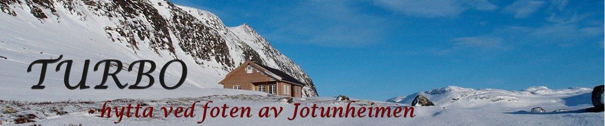 Bygge hytte: TURBO - hytta ved foten av Jotunheimen