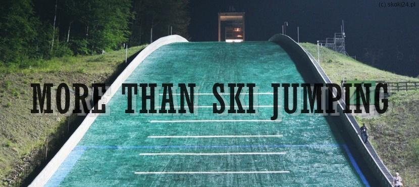more than ski jumping