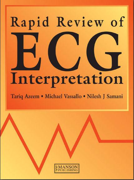 Rapid Review of ECG interpretation (2005)[pdf]