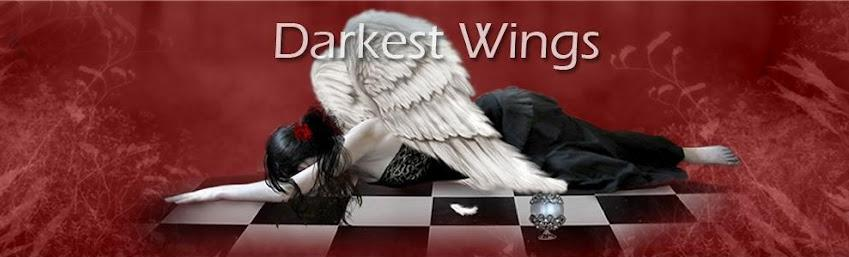 - Darkest Wings -
