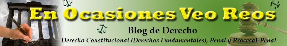 En ocasiones veo reos (el blog de Derecho Penal de Juan Antonio Frago Amada)