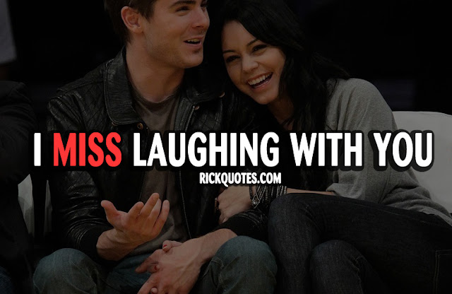 Miss You Quotes | Laughing With You