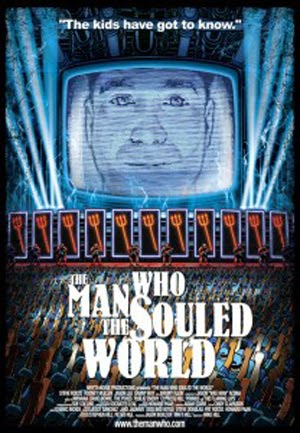 The Man Who Souled the World (2007)