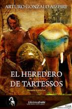 """COMPRA """"EL HEREDERO DE TARTESSOS"""" EN EDICIONES EVOHÉ"""