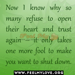 Now I know why so many refuse to open their heart