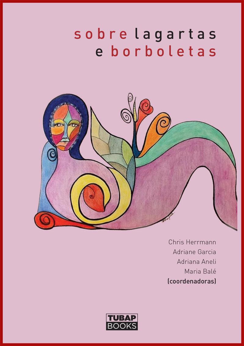 Sobre Lagartas e Borboletas - Livro