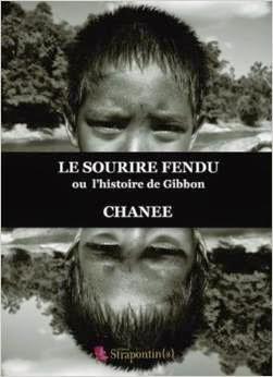 Le Sourire Fendu, ou l'histoire de Gibbon