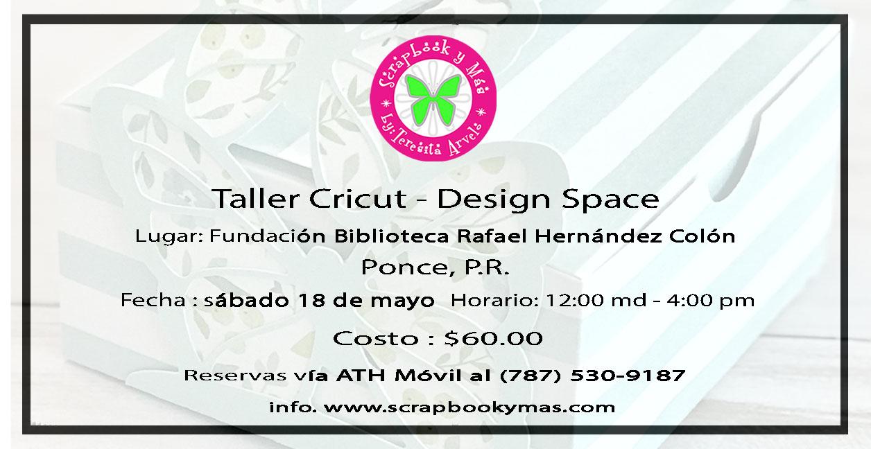 Taller Cricut Design Space - El Evento - Ponce , PR.