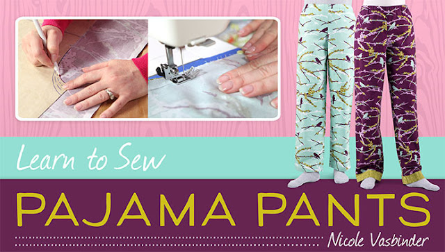 Learn to sew Pajama Pants