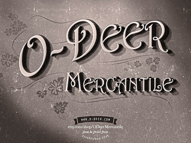 O-Deer Mercantile opening on Etsy