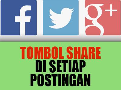 Membuat Tombol Share di Setiap Postingan dengan CSS3 di Blog