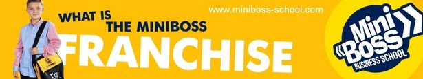 ДАЕМ МОЖЛИВІСТЬ ВІДКРИТИ MINIBOSS BUSINESS SCHOOL У ВАШІЙ КРАЇНІ