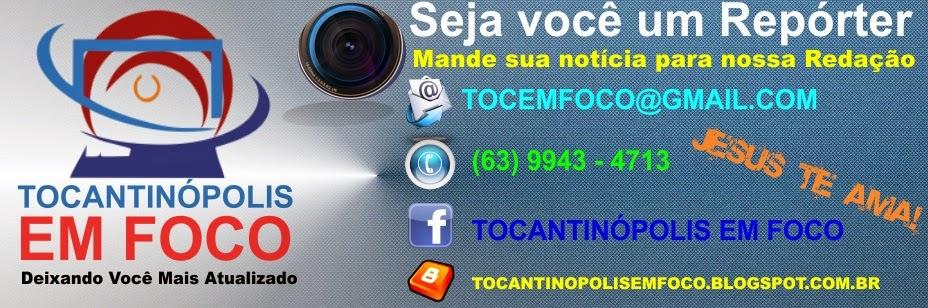 <center> Tocantinópolis em Foco - Deixando Você Mais Atualizado</center>