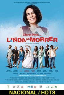 Assistir Linda de Morrer Nacional 2015