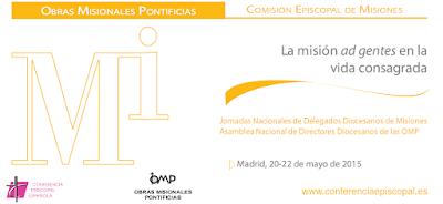 La Misión ad gentes y la vida consagrada, lema de la Asamblea de OMP 5015 y Jornadas de Delegados Diocesanos de Misiones