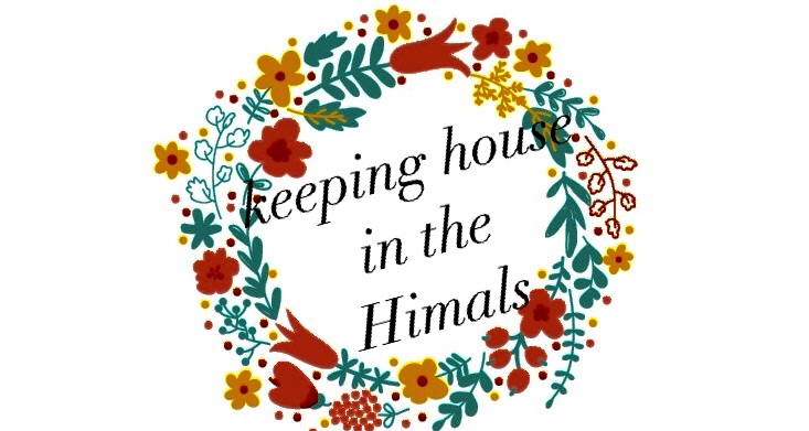 Keeping house in the Himals