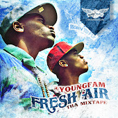 Young Fam - Fresh Air - Mixtape - Free Download