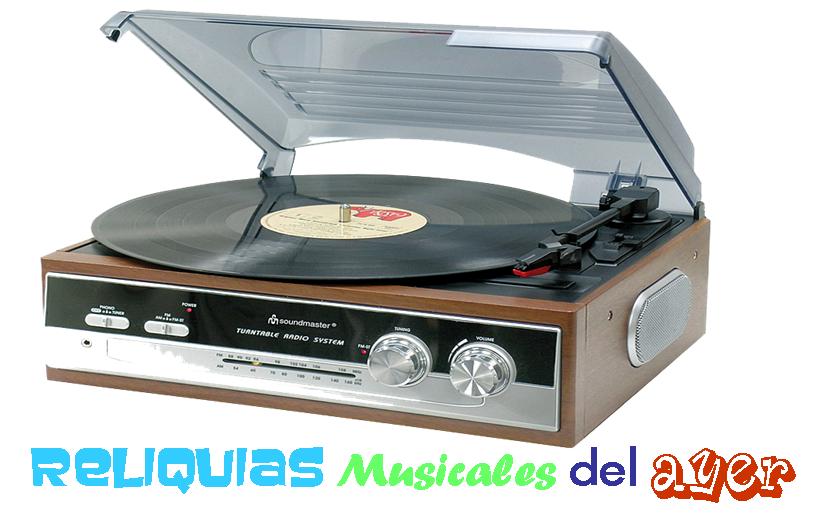 RELIQUIAS MUSICALES  DEL AYER
