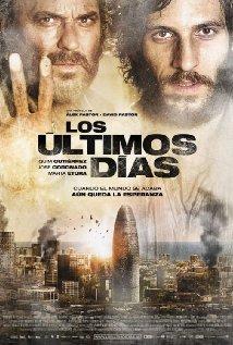 Ngày Cuối Cùng - The Last Days (Los Ultimos Dias)