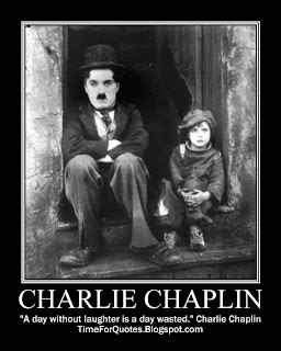 """A day without laughter is a day wasted."" Charlie Chaplin Quotes"